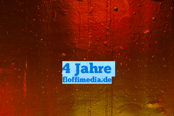 4 Jahre floffimedia